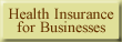 Health Insurance for Businesses